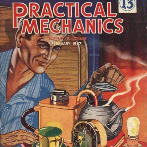 Build a Tea Maker in Practical Mechanics Feb 1957